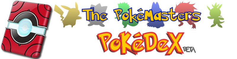The PokéMasters Pokédex