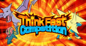 Pokemon Think Fast Competition